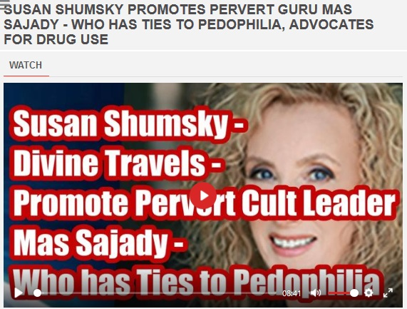 Susan Shumsky Promotes Sex Perverts A& Mas Sajady & Fei  Zhou — Who Post Alleged Pedophile Symbols